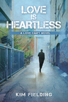 Love is Heartless (Love Can't Series, #2)