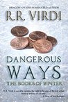 Dangerous Ways (The Books of Winter, #1)