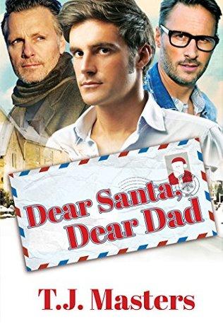 Recent Release Review: Dear Santa, Dear Dad by T.J. Masters