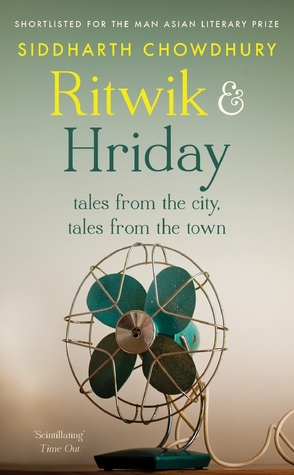 Ritwik and Hriday: Tales from the City, Tales from the Town
