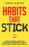 Habits That Stick...