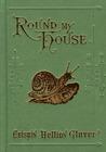 Round My House