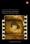 Den levende fortiden - filmhistorie og filmhistoriografi by Jan Anders Diesen