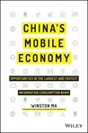 China's Mobile Economy by Winston Ma