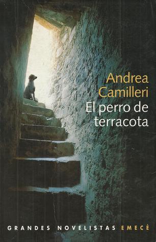 El perro de terracota by Andrea Camilleri