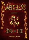Flood and Fire (The Watchers #3)