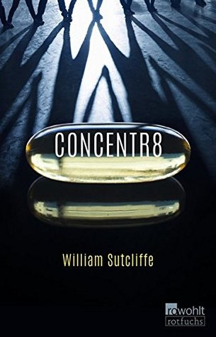 Ebook Concentr8 by William Sutcliffe read!