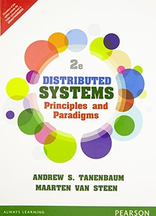 Distributed Systems: Principles and Para: Principles and Paradigms