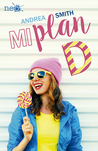Mi plan D by Andrea   Smith