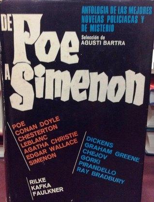 De Poe a Simenon: Antología de Cuentos Policíacos y de Misterio