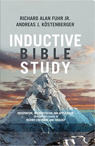 Inductive Bible Study: Observation, Interpretation, and Application through the Lenses of History, L