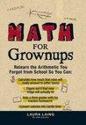 Math for Grown-Ups