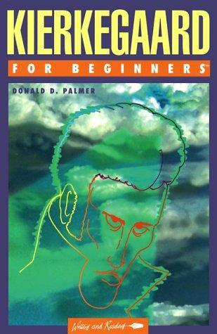 Kierkegaard for Beginners by Donald D. Palmer