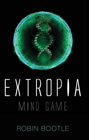 Descargar Extropia: mind game (extropia, #1) epub gratis online Robin Bootle