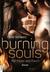 Burning Souls - Wie Feuer u...