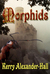 Morphids by Kerry Alexander-Hall
