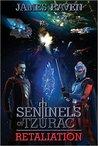 Retaliation (Sentinels of Tzurac, #3)
