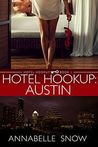 Hotel Hookup by Annabelle Snow