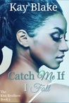 Catch Me If I Fall: A Novella (The Kim Brothers #1)