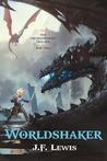 Worldshaker (The Grudgebearer Trilogy, #3)