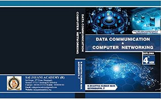 Data communication and computer networking: for diploma 4th sem