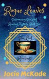 Rogue Leaves: Tassomancy Tea Leaf Reader Mystery