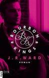 Bourbon Kings by J.R. Ward