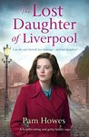 The Lost Daughter of Liverpool by Pam Howes