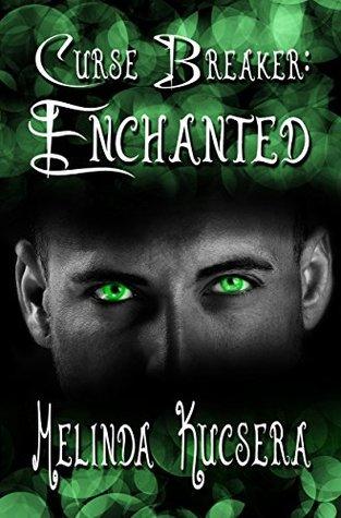 Curse Breaker: Enchanted