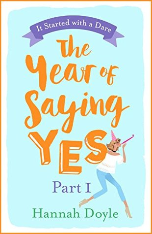 The Year of Saying Yes Part 1: It Started with a Dare