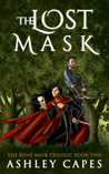 The Lost Mask (The Bone Mask Trilogy, #2)