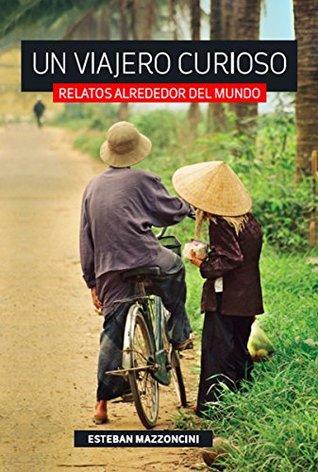 Un viajero curioso by Lucila Runnacles