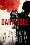 Dark Soul, Volume III by Aleksandr Voinov