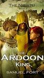 The Ardoon King: Book 2 of The Nisirtu