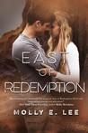 East of Redemption (Love on the Edge #4)