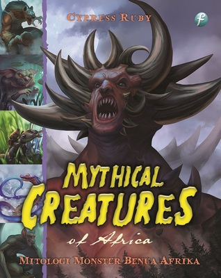 Mythical Creatures of Africa by Selvianty