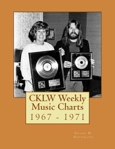 CKLW Weekly Music Charts: 1967 - 1971