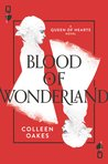 Blood of Wonderland (Queen of Hearts Saga, #2)