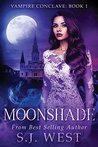 Moonshade by S.J. West