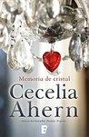 Memoria de cristal by Cecelia Ahern