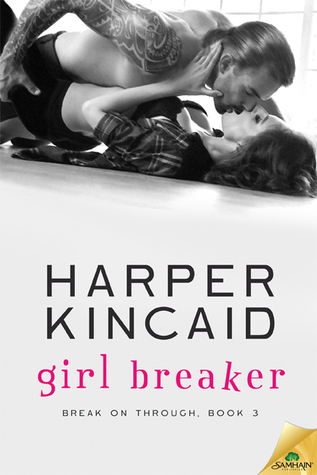 {Review} Girl Breaker by Harper Kincaid