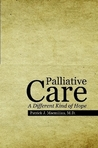 Download Palliative Care: A Different Kind of Hope
