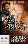 Rebel Love Song (Montana Sky; Harper Ranch #2)