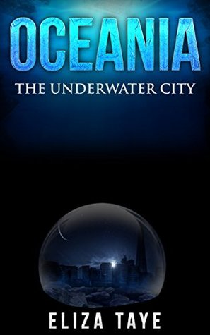Oceania: The Underwater City