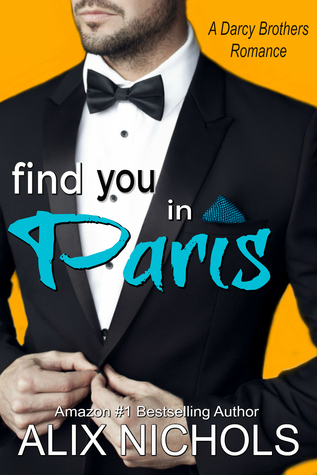 Find You in Paris by Alix Nichols