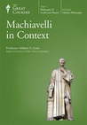 Machiavelli in Context (The Great Courses #4311)