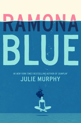 Ramona Blue by Julie Murphy