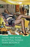 Book cover for There Are More Beautiful Things Than Beyonce