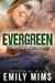 Evergreen (The Smokey Blues, #3)