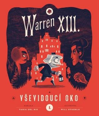 Warren XIII. aVševidoucí oko